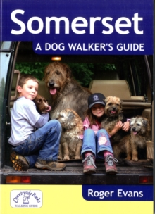 Somerset a Dog Walker's Guide, Paperback Book