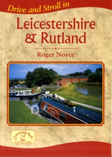 Drive and Stroll in Leicestershire and Rutland, Paperback Book
