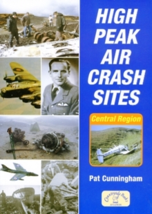 High Peak Aircrash Sites, Paperback / softback Book