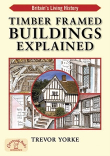 Timber-Framed Building Explained, Paperback / softback Book