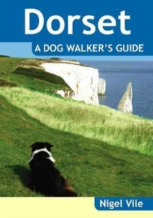 Dorset a Dog Walker's Guide, Paperback Book