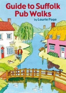 Guide to Suffolk Pub Walks, Paperback Book