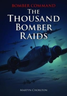 Bomber Command : The Thousand Bomber Raids, Book Book