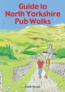 Guide to North Yorkshire Pub Walks, Paperback / softback Book