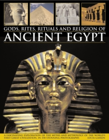 Gods, Rites, Rituals and Religion of Ancient Egypt, Paperback Book