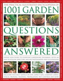 Practical Illustrated Encyclopedia of 1001 Garden Questions Answered, Hardback Book
