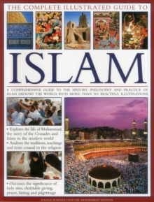 Complete Illustrated Guide to Islam, Paperback Book
