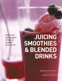 Juicing, Smoothies & Blended Drinks, Paperback Book