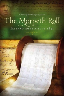 The Morpeth Roll : Ireland Identified in 1841, Paperback / softback Book