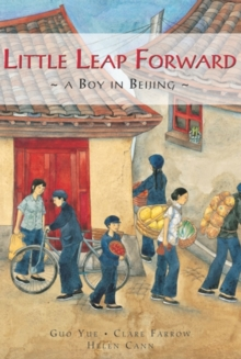 Little Leap Forward : A Boy in Beijing, Hardback Book