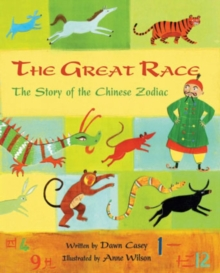 Great Race: The Story of the Chinese Zodiac, Paperback Book