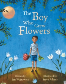 Boy Who Grew Flowers, Paperback Book