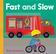 Fast and Slow, Board book Book