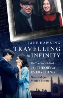 Travelling to Infinity : The True Story Behind the Theory of Everything, EPUB eBook