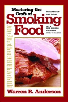 Mastering the Craft of Smoking Food, Paperback Book