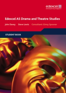 Edexcel AS Drama and Theatre Studies Student book, Paperback Book