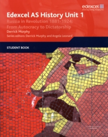 Edexcel GCE History AS Unit 1 D3 Russia in Revolution, 1881-1924: From Autocracy to Dictatorship, Paperback Book