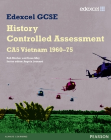 Edexcel GCSE History: CA5 Vietnam 1960-75 Controlled Assessment Student book, Paperback Book