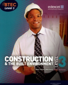 BTEC Level 3 National Construction and the Built Environment Student Book, Paperback Book