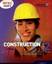 BTEC Level 2 First Construction Student Book, Paperback Book