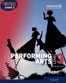 BTEC Level 3  National Performing Arts Student Book, Paperback Book