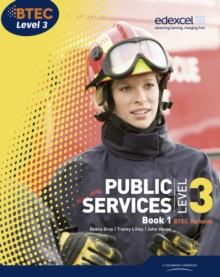 BTEC Level 3 National Public Services Student Book 1, Paperback Book