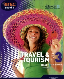 BTEC Level 3 National Travel and Tourism Student Book 1, Paperback Book