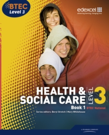 BTEC Level 3 National Health and Social Care: Student Book 1, Paperback / softback Book
