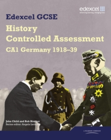Edexcel GCSE History: CA1 Germany 1918-39 Controlled Assessment Student book, Paperback Book