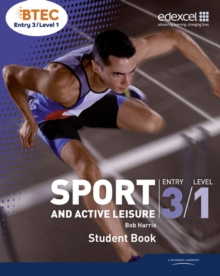BTEC Entry 3/Level 1 Sport and Active Leisure Student Book, Paperback Book