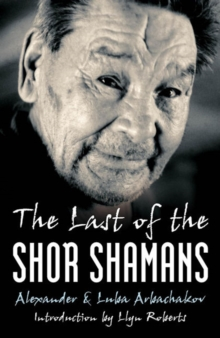 The Last of the Shor Shamans, Paperback / softback Book