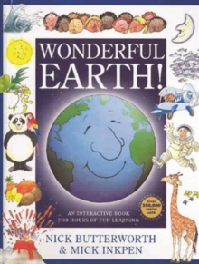 Wonderful Earth! : An Interactive Book for Hours of Fun Learning, Hardback Book