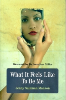 What it Feels Like to be Me, Paperback Book