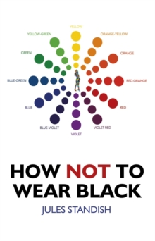 How Not to Wear Black, Paperback Book