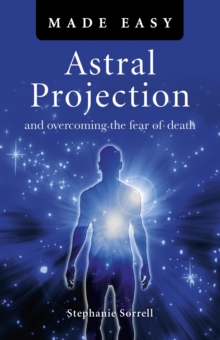 Astral Projection Made Easy, Paperback / softback Book