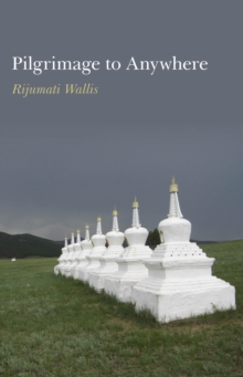 Pilgrimage to Anywhere, Paperback Book