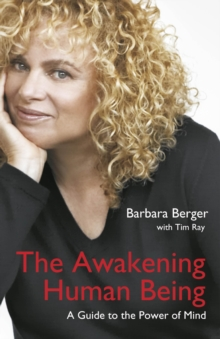 The Awakening Human Being : A Guide to the Power of the Mind, Paperback Book