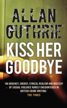 Kiss Her Goodbye, Paperback Book