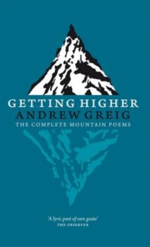 Getting Higher : The Complete Mountain Poems, Hardback Book
