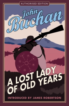 A Lost Lady of Old Years : A Romance, Paperback Book