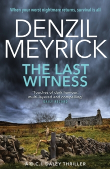 The Last Witness : A D.C.I. Daley Thriller, Paperback Book