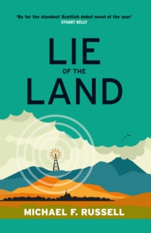 Lie of the Land, Paperback / softback Book