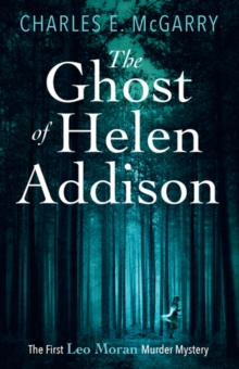 The Ghost of Helen Addison, Paperback Book