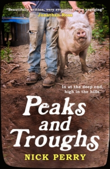 Peaks and Troughs : In at the Deep End, High in the Hills, Paperback / softback Book