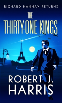 The Thirty-One Kings : Richard Hannay Returns, Paperback Book