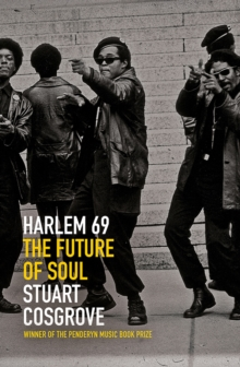 Harlem 69 : The Future of Soul, Hardback Book