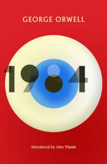 1984 Nineteen Eighty-Four : New Edition of the Twentieth Century's Dystopian Masterpiece, Paperback / softback Book