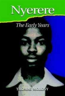Nyerere : The Early Years, Paperback Book