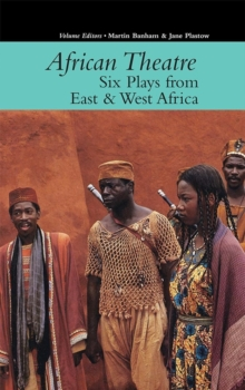 African Theatre 16: Six Plays from East & West Africa, Hardback Book