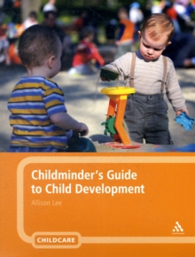 Childminder's Guide to Child Development, Paperback Book